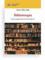 Biblioterapia di Marco Dalla Valle - Il primo manuale di biblioterapia in italiano. L'amor eper i libri e il modo in cui leggere può aiutarci a vivere.