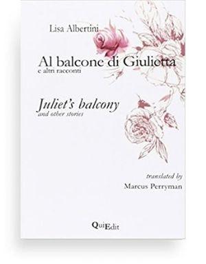 Al balcone di Giulietta e altri racconti