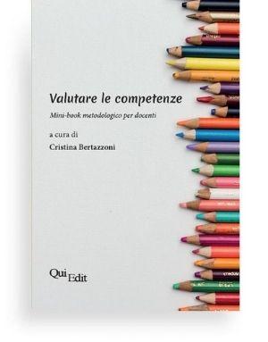 Valutare le competenze. Mini-book metodologico per docenti