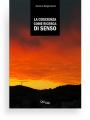 """Coscienza come ricerca di senso (Giuliano Bergamaschi) - L'uomo è un essere di senso; il senso per l'uomo è essenziale non tanto perché senza senso egli """"non può"""" vivere, ma perché è ciò senza cui egli non """"vuole vivere""""."""