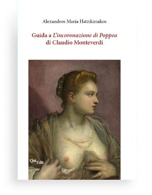 Guida a L'incoronazione di Poppea di Claudio Monteverdi