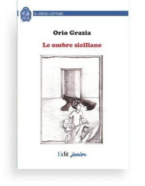 Ombre siciliane (Orio Grazia) La vicenda si svolge nei locali di una scuola primaria dove, tra l'incredulità generale, si insinua un mostro spaventoso... che forse è solo un sogno.