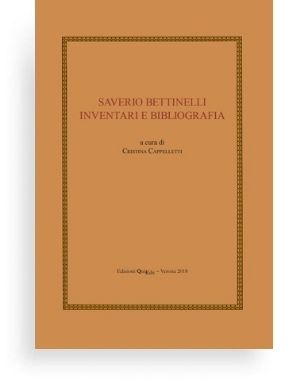 Saverio Bettinelli – Inventari e bibliografia