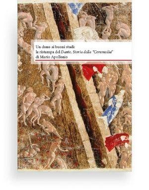 """Un dono ai buoni studi: la ristampa del Dante. Storia della """"Commedia"""""""