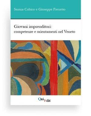 Giovani imprenditori: competenze e orientamenti nel Veneto