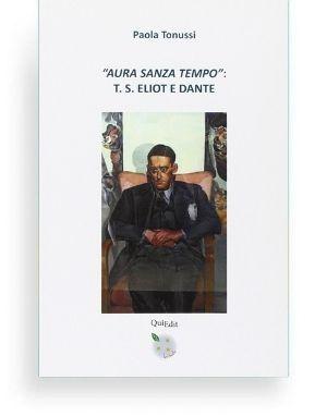 """""""Aura Sanza Tempo"""": T.S. Eliot e Dante"""