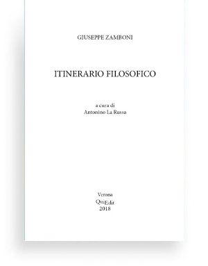 Itinerario filosofico di Giuseppe Zamboni (a cura di Antonino La Russa)
