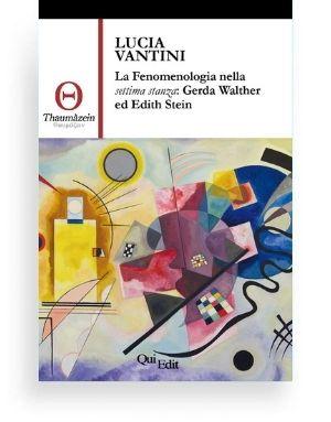 La Fenomenologia nella Settima Stanza: Gerda Walther ed Edith Stein
