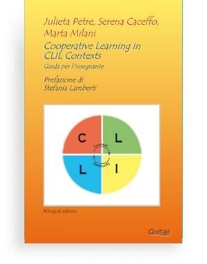 Apprendimento cooperativo in contesti CLIL Cooperative Learning in CLIL Contexts